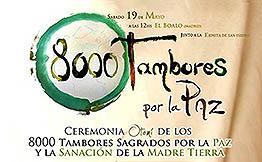 800 tambores por la paz, ceremonia de sanación de l